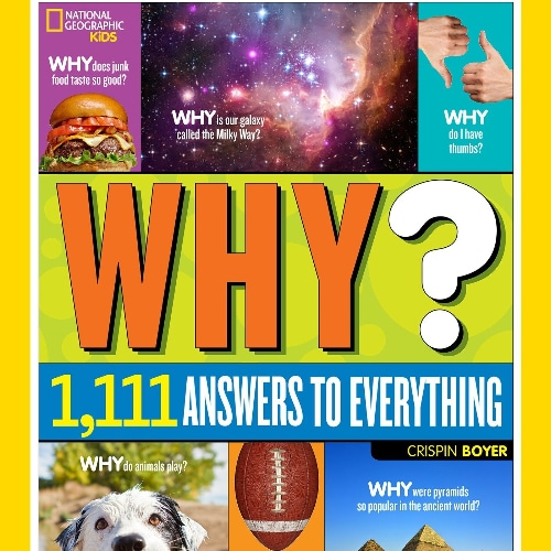 "National Geographic's ""Why"" Book"