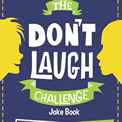 The Don't Laugh Challenge – 11-Year Old Edition